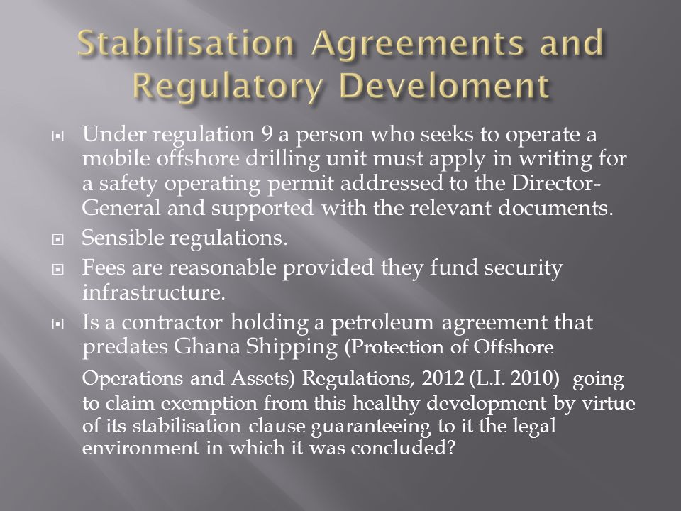 Stabilisation Agreements and Regulatory Develoment