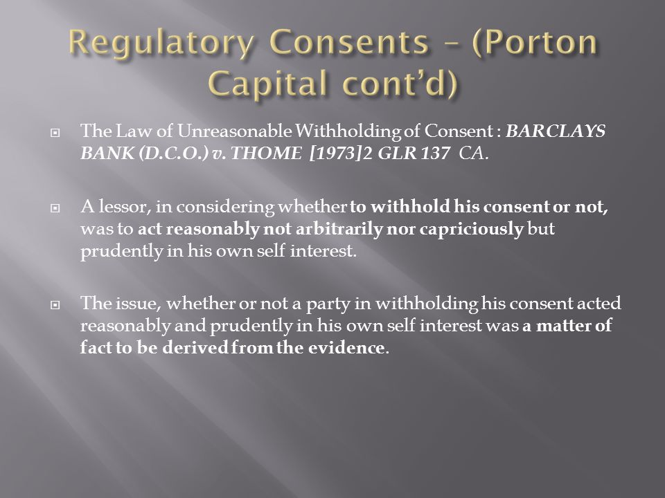 Regulatory Consents – (Porton Capital cont'd)