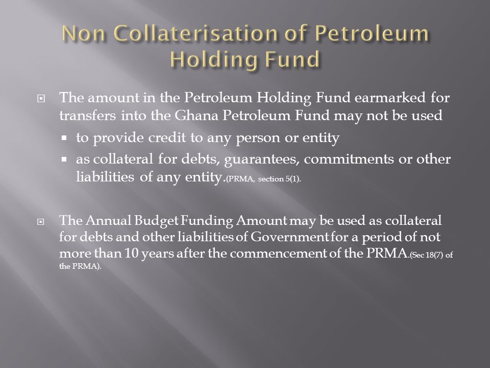 Non Collaterisation of Petroleum Holding Fund