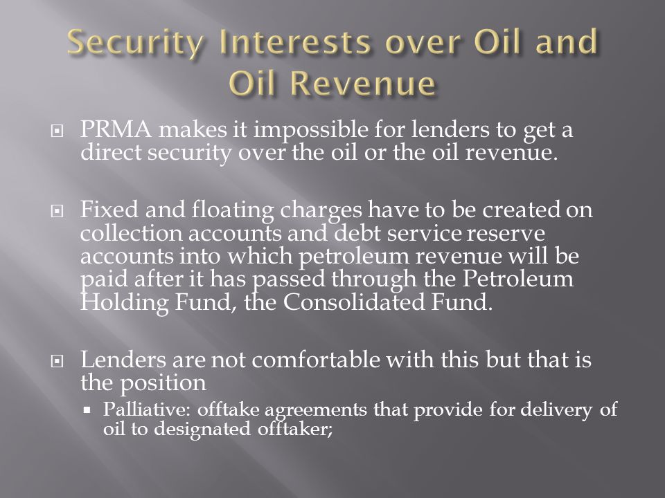 Security Interests over Oil and Oil Revenue