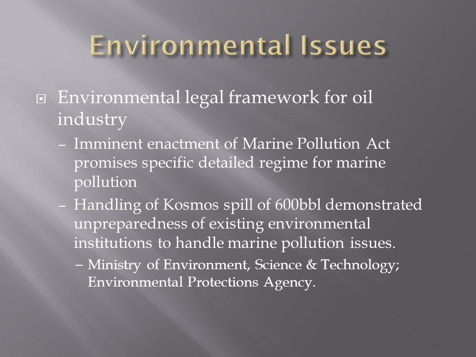 Environmental Issues Environmental legal framework for oil industry