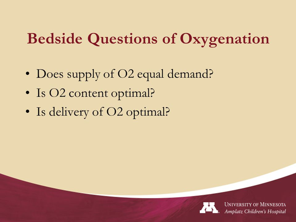 Bedside Questions of Oxygenation