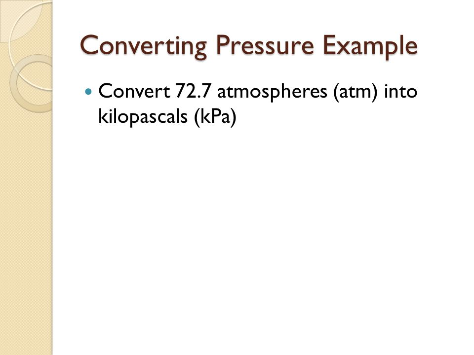 Converting Pressure Example