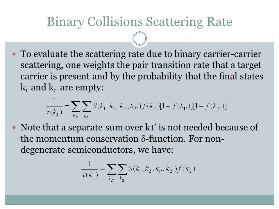Binary Collisions Scattering Rate