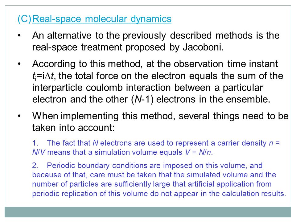 (C) Real-space molecular dynamics