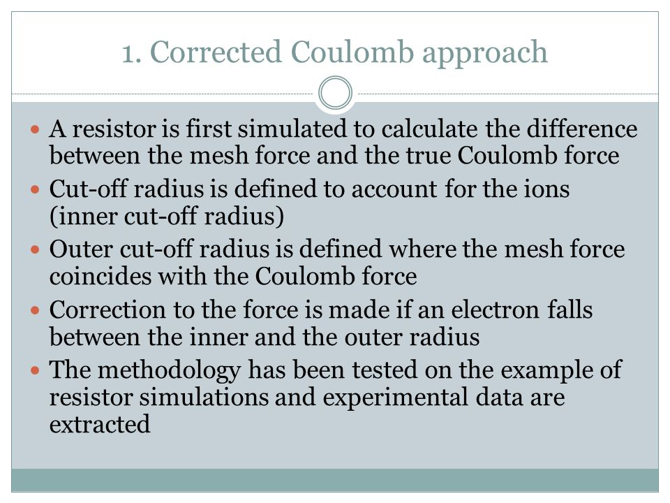 1. Corrected Coulomb approach