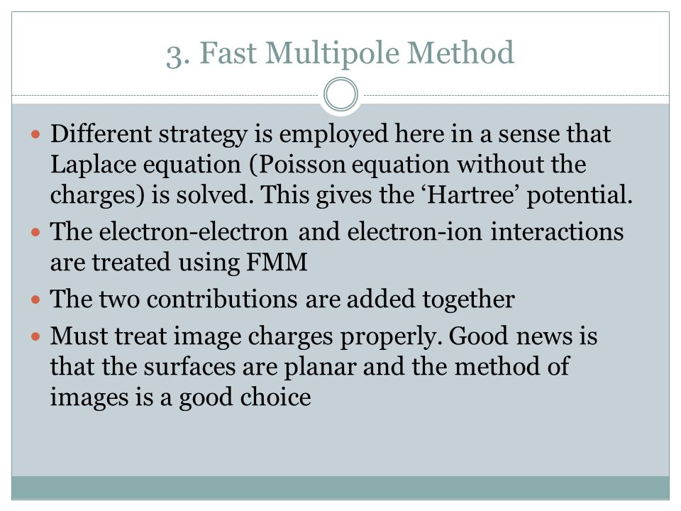 3. Fast Multipole Method