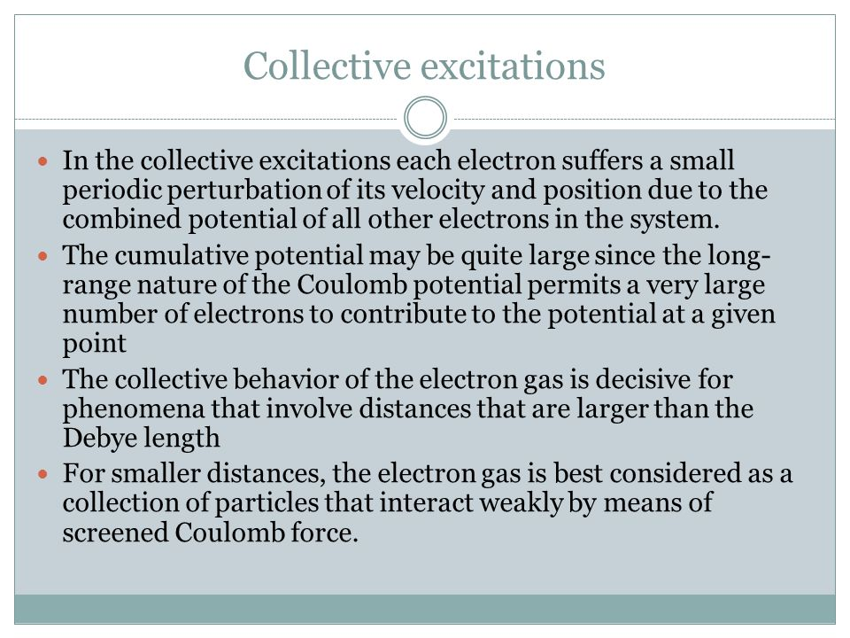 Collective excitations