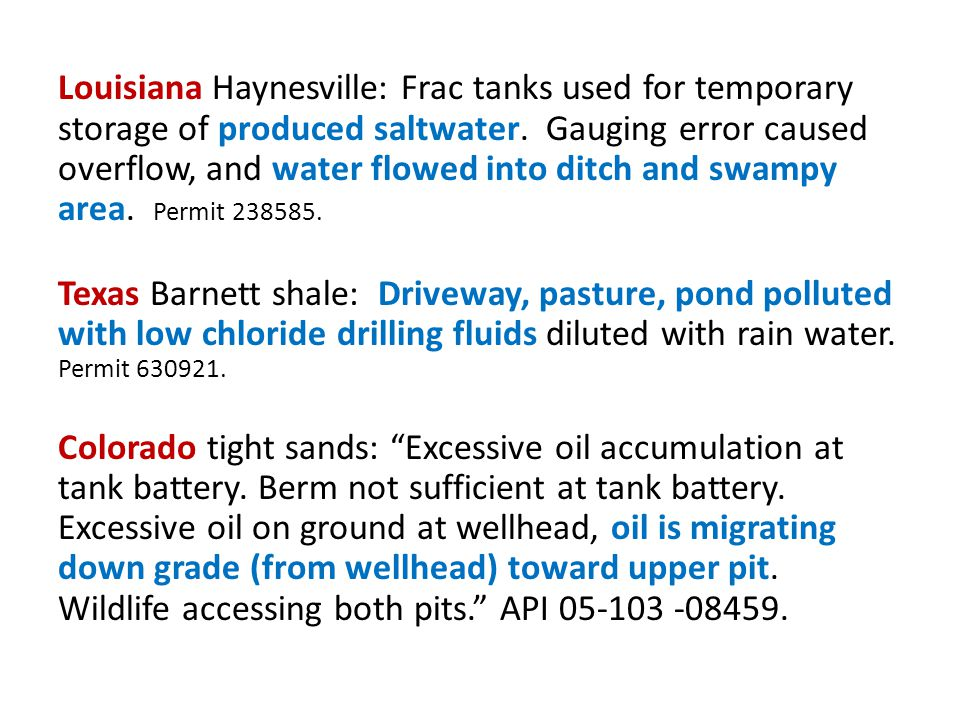 Louisiana Haynesville: Frac tanks used for temporary storage of produced saltwater. Gauging error caused overflow, and water flowed into ditch and swampy area. Permit