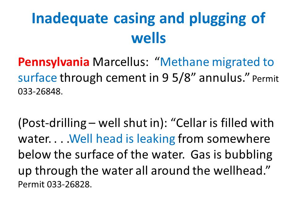 Inadequate casing and plugging of wells