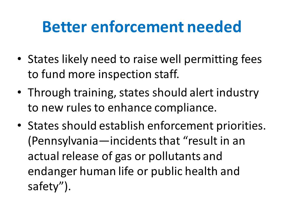 Better enforcement needed