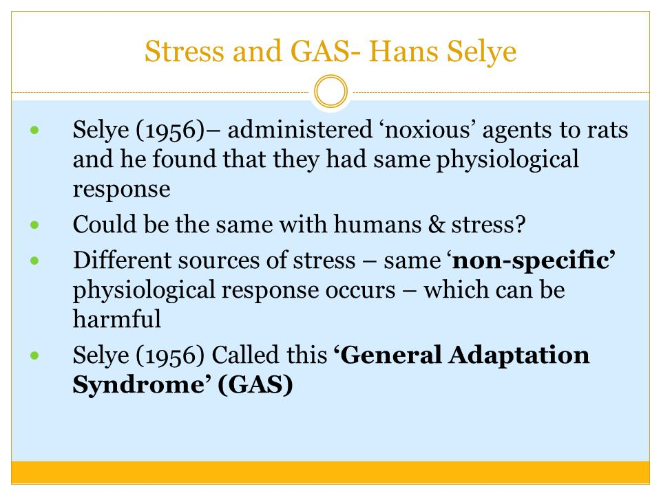 Stress and GAS- Hans Selye