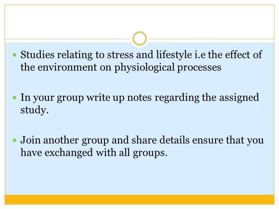 Studies relating to stress and lifestyle i