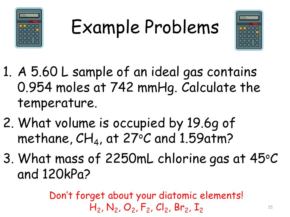 Don't forget about your diatomic elements!