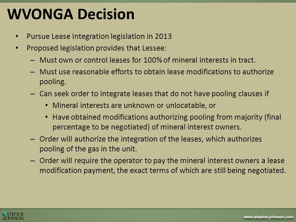 WVONGA Decision Pursue Lease Integration legislation in 2013