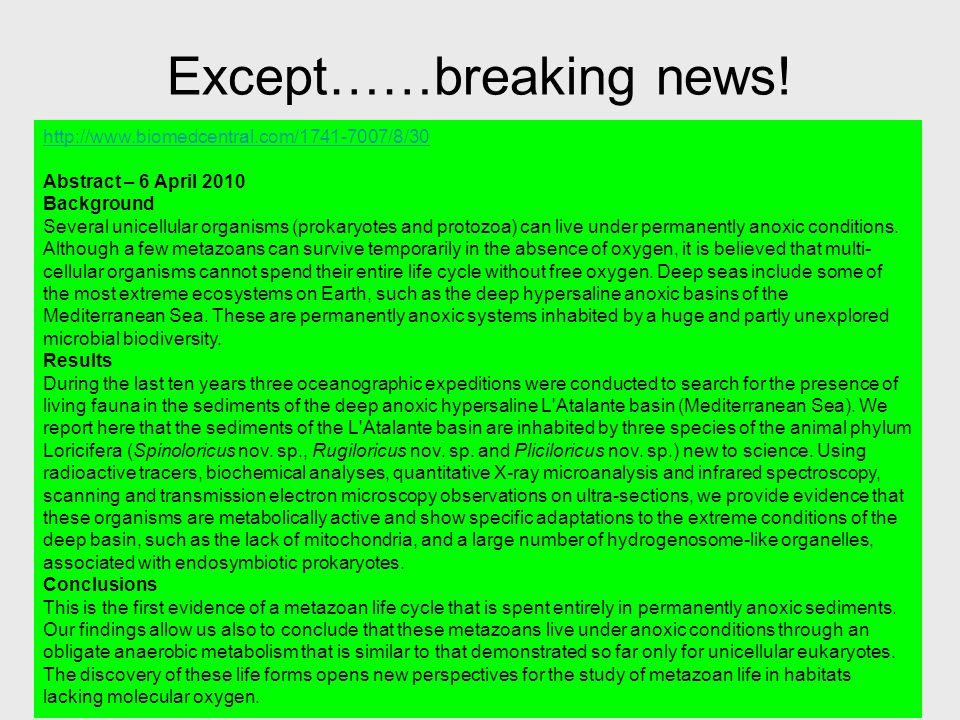 Except……breaking news!