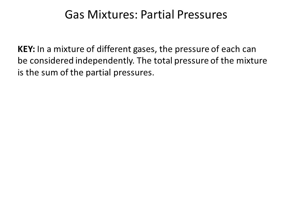 Gas Mixtures: Partial Pressures