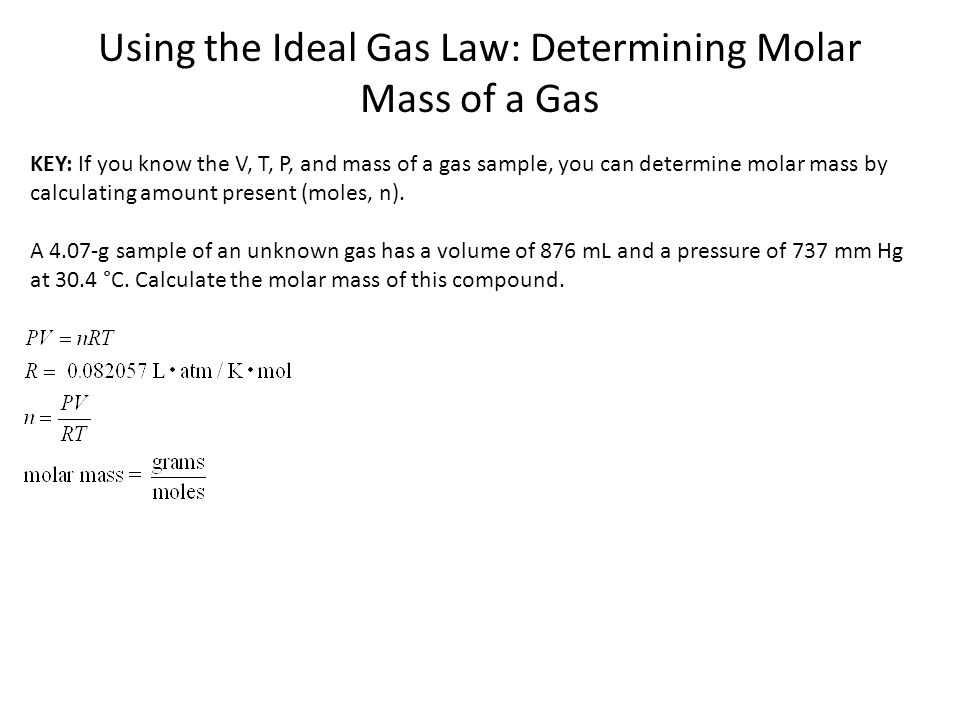 Using the Ideal Gas Law: Determining Molar Mass of a Gas