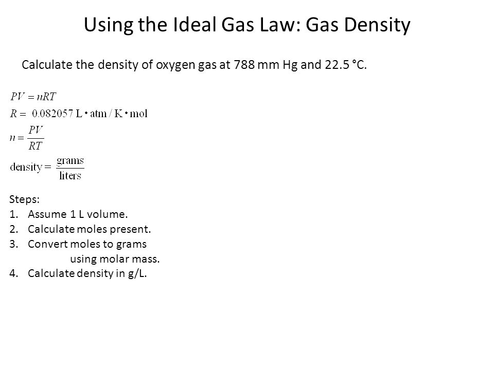 Using the Ideal Gas Law: Gas Density