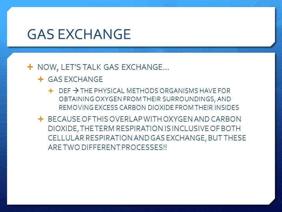GAS EXCHANGE NOW, LET'S TALK GAS EXCHANGE… GAS EXCHANGE