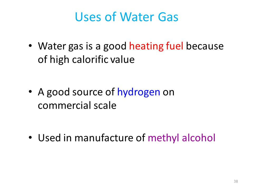 Uses of Water Gas Water gas is a good heating fuel because of high calorific value. A good source of hydrogen on commercial scale.