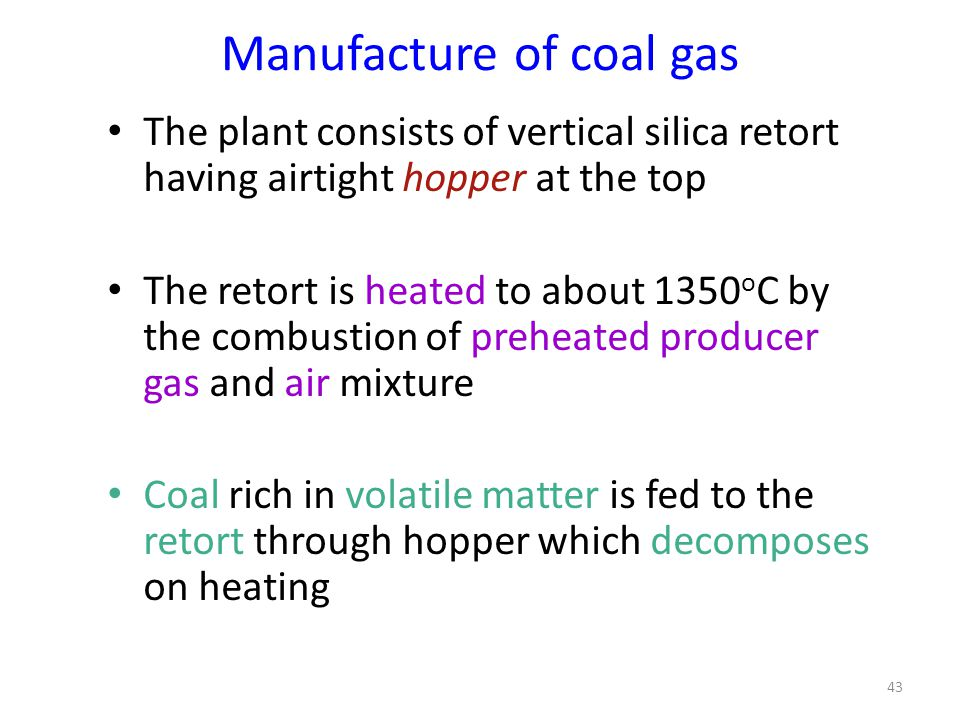 Manufacture of coal gas