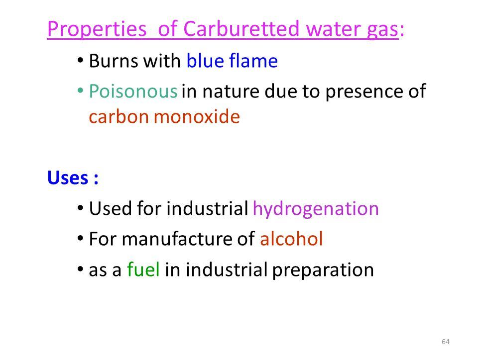 Properties of Carburetted water gas: