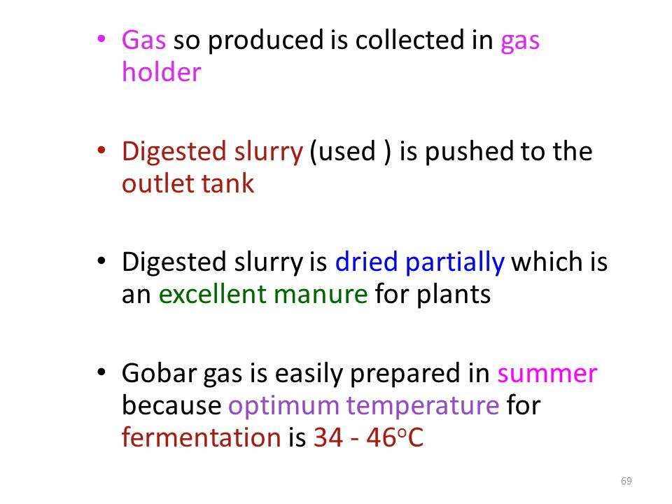 Gas so produced is collected in gas holder