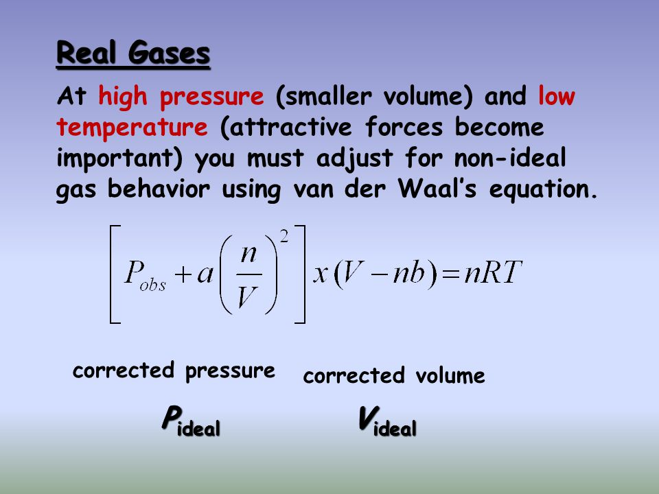 Real Gases   Pideal Videal