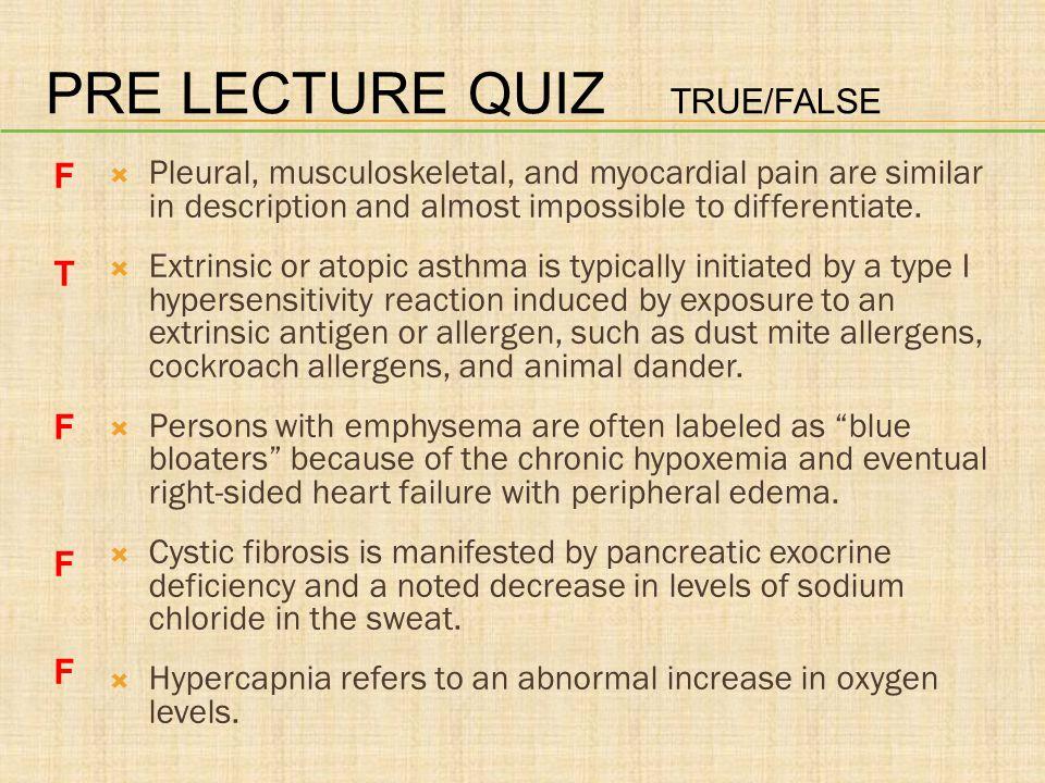 Pre lecture quiz True/false