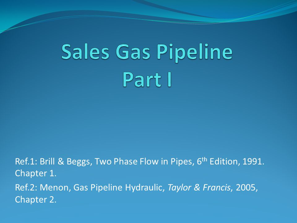 Sales Gas Pipeline Part I