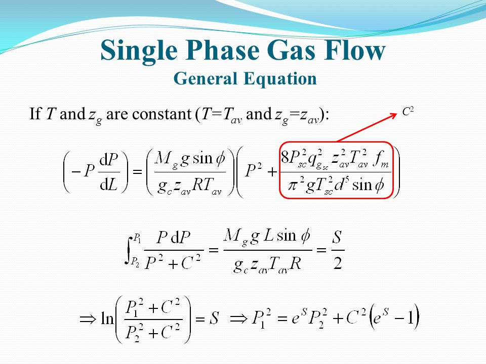 Single Phase Gas Flow General Equation