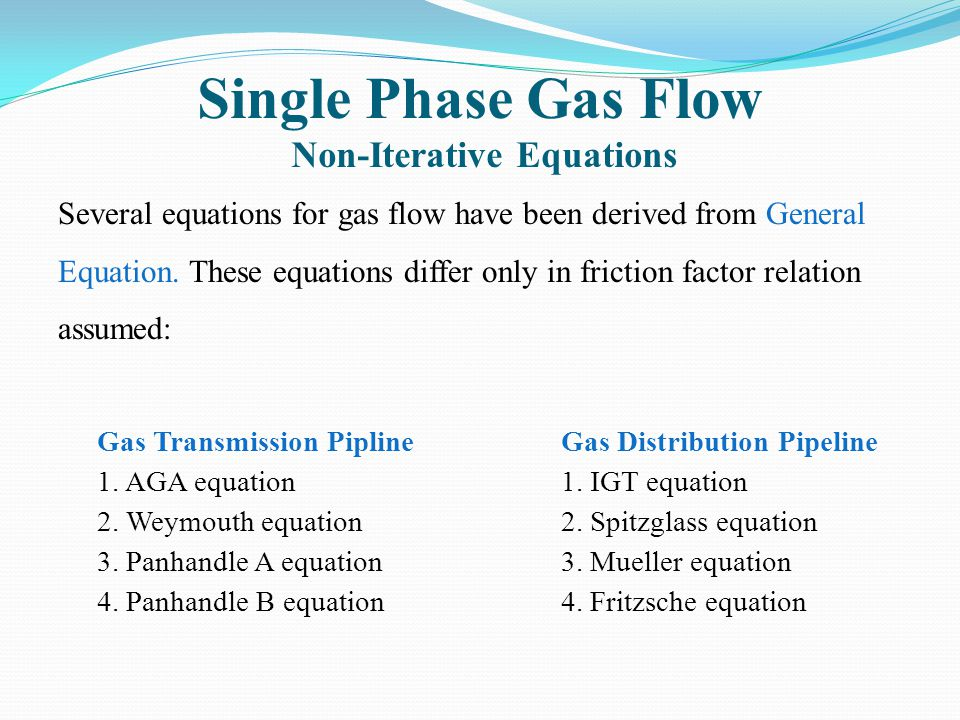 Single Phase Gas Flow Non-Iterative Equations
