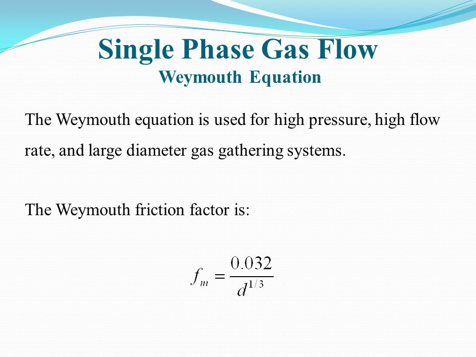 Single Phase Gas Flow Weymouth Equation