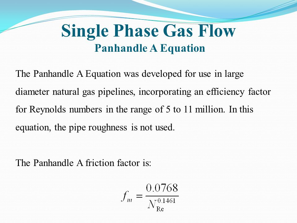 Single Phase Gas Flow Panhandle A Equation