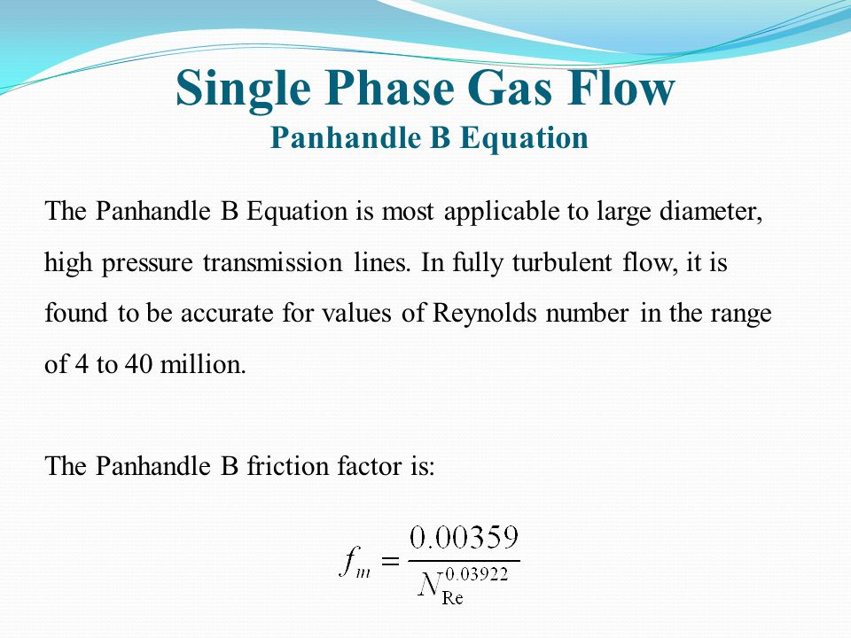 Single Phase Gas Flow Panhandle B Equation