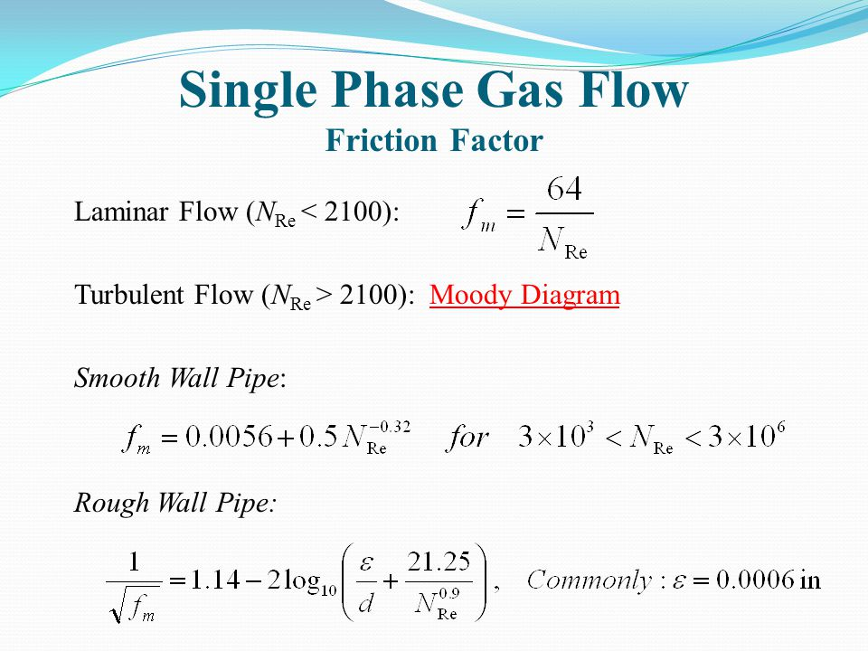 Single Phase Gas Flow Friction Factor