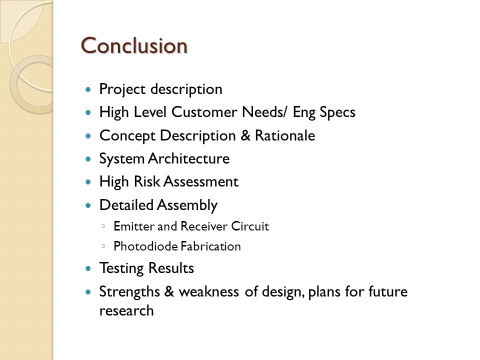 Conclusion Project description High Level Customer Needs/ Eng Specs