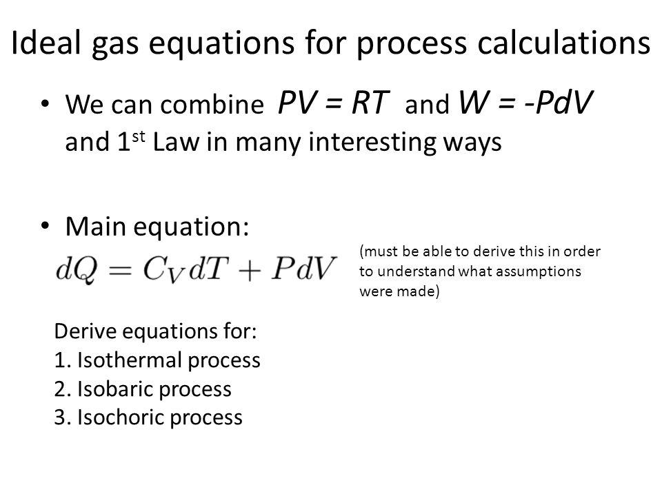 Ideal gas equations for process calculations