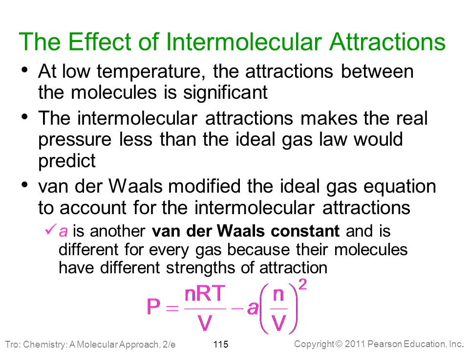 The Effect of Intermolecular Attractions