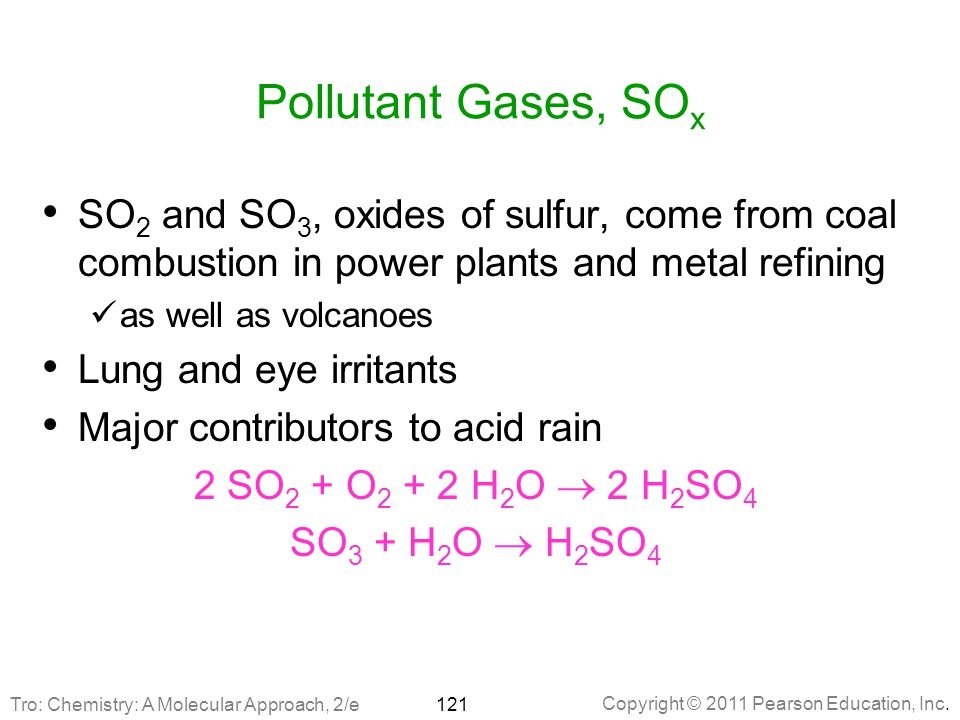 Pollutant Gases, SOx SO2 and SO3, oxides of sulfur, come from coal combustion in power plants and metal refining.