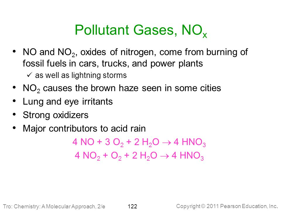 Pollutant Gases, NOx NO and NO2, oxides of nitrogen, come from burning of fossil fuels in cars, trucks, and power plants.