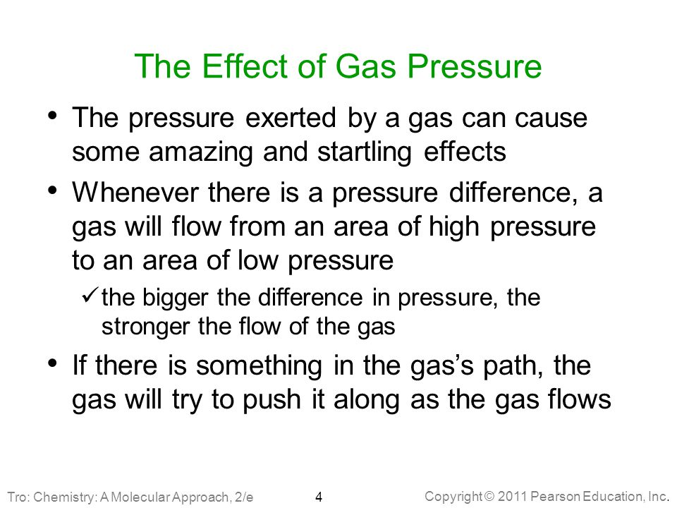 The Effect of Gas Pressure