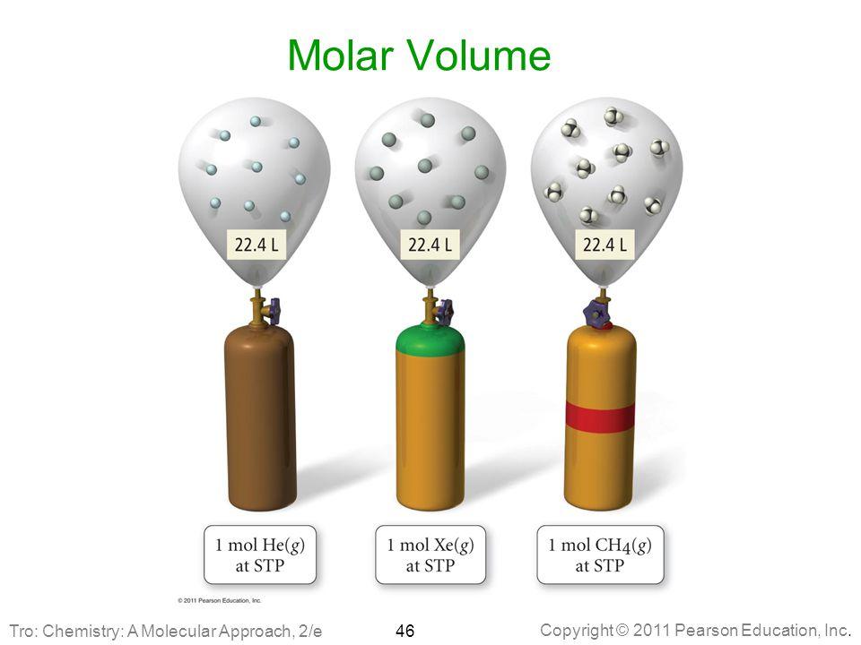 Molar Volume Tro: Chemistry: A Molecular Approach, 2/e