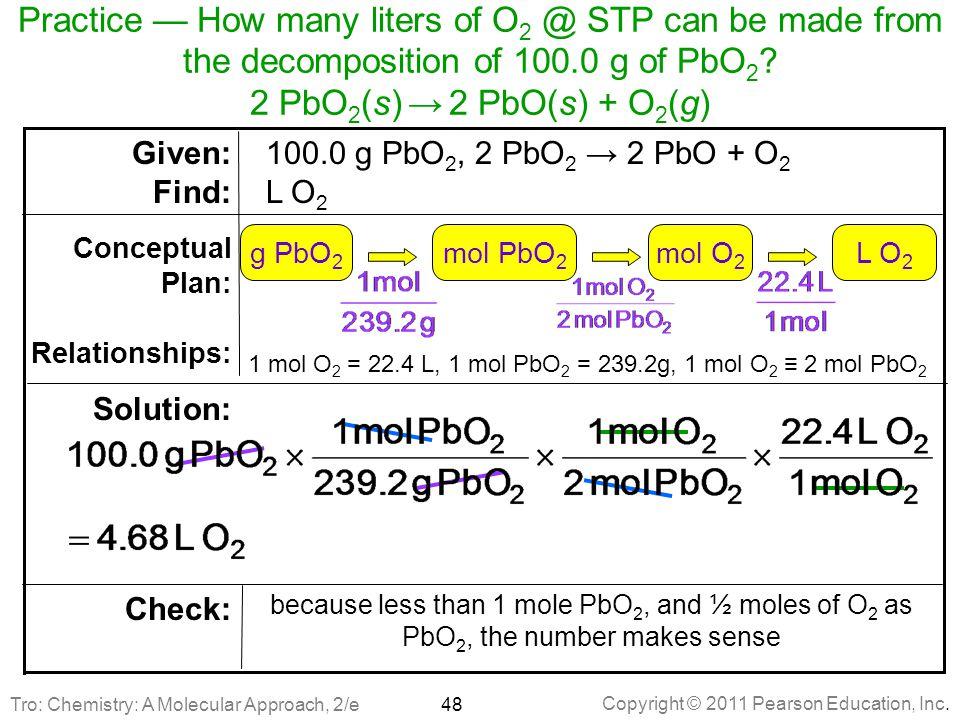1 mol O2 = 22.4 L, 1 mol PbO2 = 239.2g, 1 mol O2 ≡ 2 mol PbO2