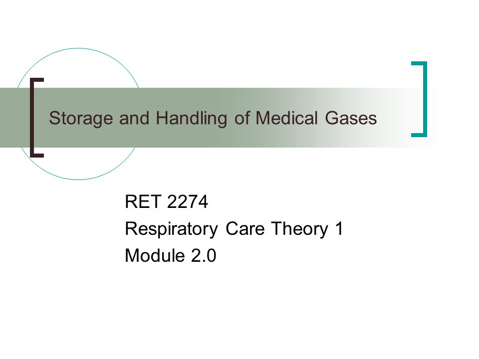 Storage and Handling of Medical Gases