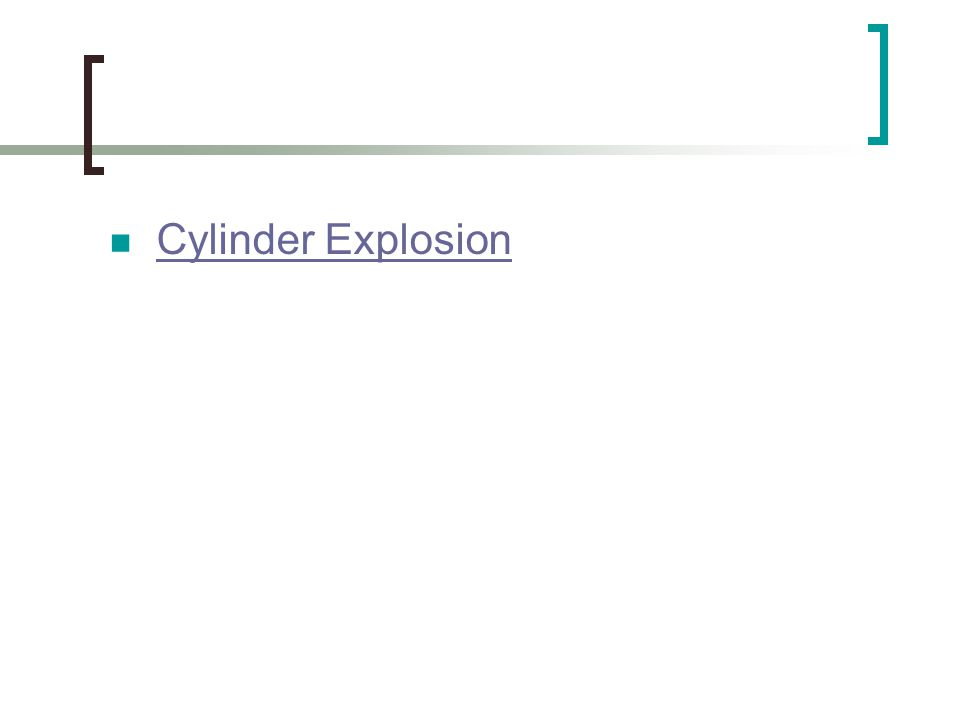 Cylinder Explosion