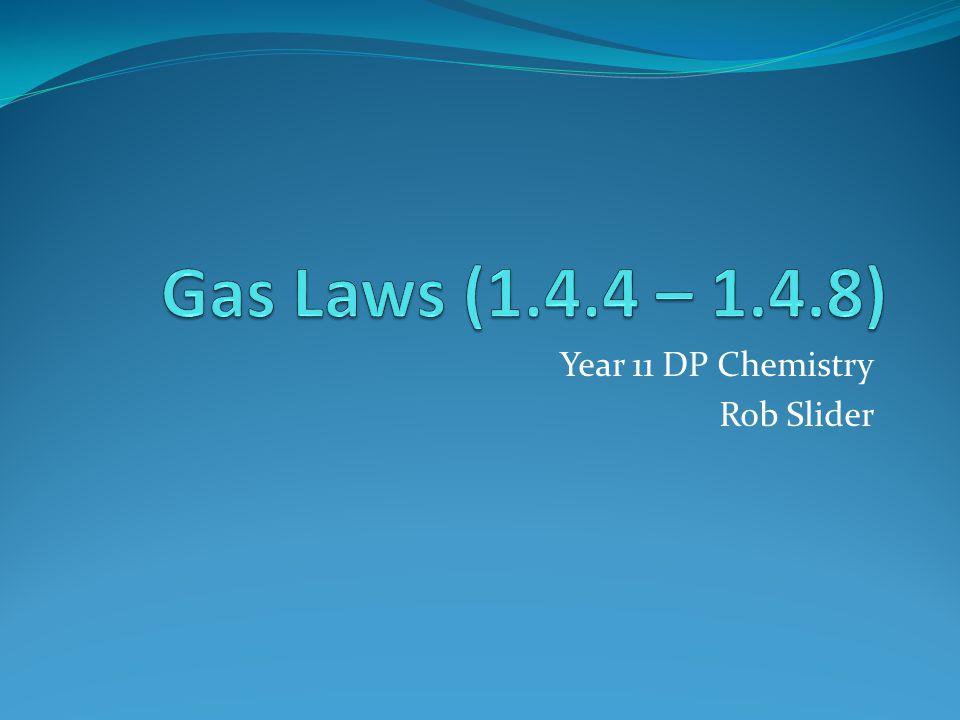 Year 11 DP Chemistry Rob Slider