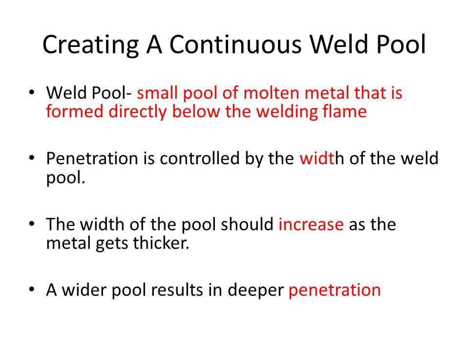 Creating A Continuous Weld Pool
