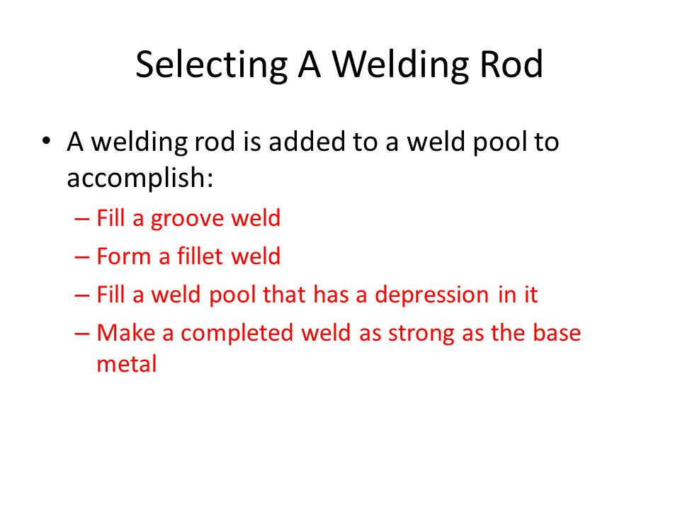 Selecting A Welding Rod